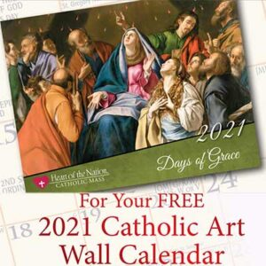 Free 2021 Heart of the Nation Catholic Art Calendar