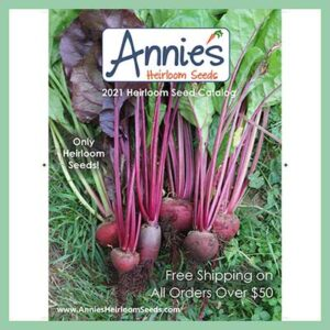Free Annie`s Heirloom Seeds Catalog