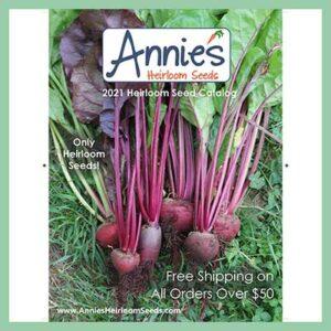Free Annie`s Heirloom Seeds Catalog